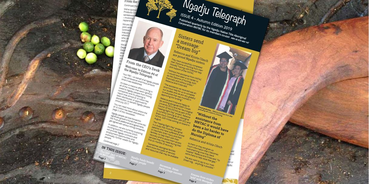 Ngadju Telegraph - Issue 4 - Autumn Edition 2019